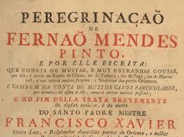 """""""Peregrinação"""" de Fernão Mendes Pinto"""