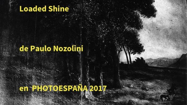 Paulo Nozolino apresenta Loaded Shine