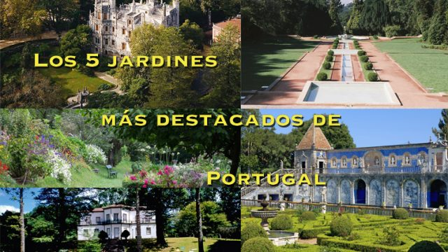 Los 5 jardines más destacados de Portugal